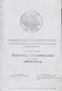 1955 - Nagroda indywidualna za projekt Zakładów Wytwórczych Aparatury Wysokiego Napięcia w Toruniu (obecnie APATOR)
