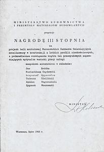1965 - Nagroda Zespołowa za Projekt hali dla Warszawskich Zakładów Telewizyjnych